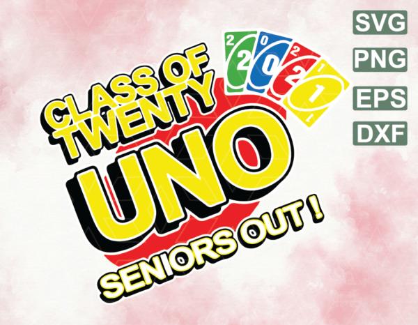 wtm web 06 15 Vectorency Class of 2021 Senior Gamer Twenty-Uno Seniors Out Graduates Designs, birthday Png, uno birthday Png, gaming Png, class of 2021