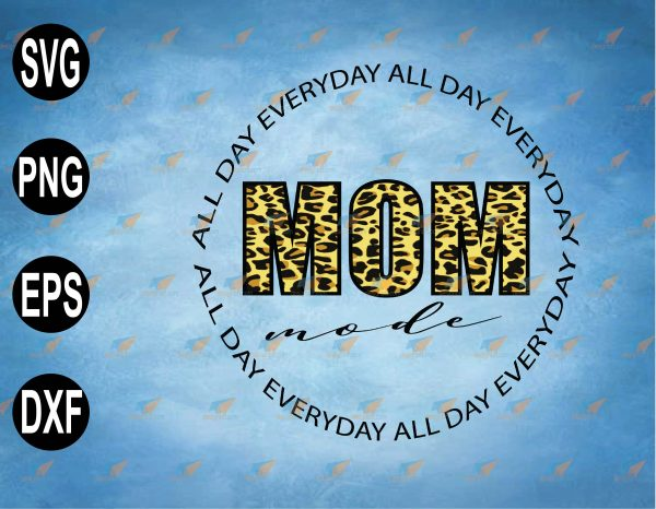 wtm web 2 03 39 Vectorency All Day Everyday Mom Life Design SVG, PNG, EPS, Download File