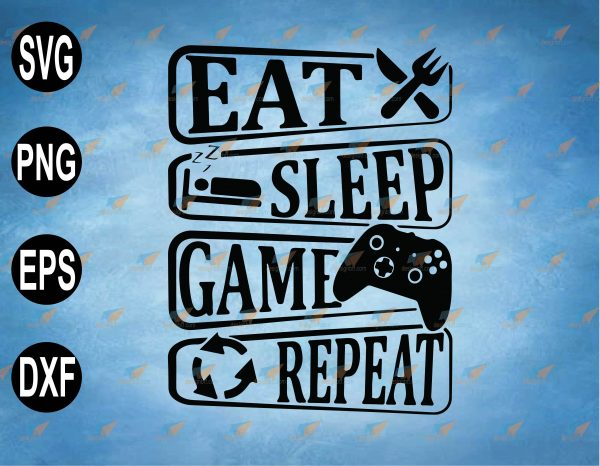 wtm web 2 03 46 Vectorency Eat Sleep Game Repeat Gamer SVG, Video Game SVG, Game Controller SVG, PNG, EPS, Download File