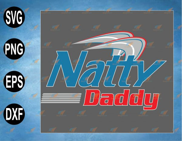 wtm web 2 03 6 Vectorency Natty Daddy (on Back) Father's Day Funny Tees, svg, png,eps,dxf digital file, Digital Print Design