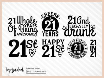 21 twenty first birthday svg