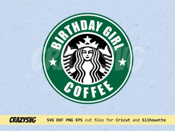 Birthday Girl Coffee Starbucks Logo