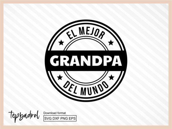 El Mejor Grandpa Del Mundo SVG