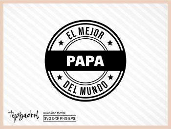 El Mejor Papa Del Mundo SVG