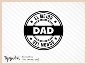 El Mejor Tio Dad Mundo SVG