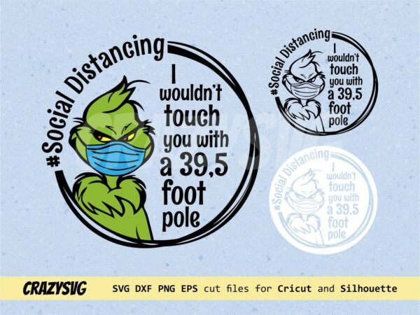 Grinch Face Mask Social Distancing SVG