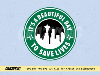 It is a Beautiful Day to Save Lives Starbucks Seattle Logo