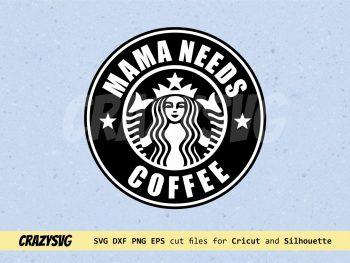 Mama Needs Coffee Starbucks Logo