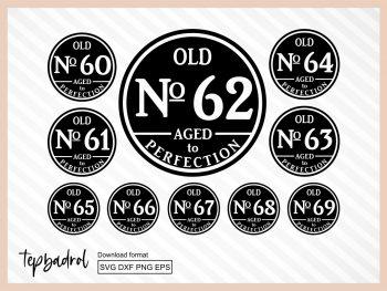 Old No 60-69 Birthday SVG