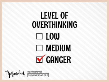 Overthinking Cancer Zodiac SVG