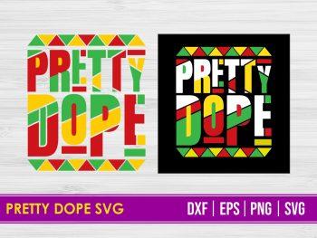 Pretty Dope SVG