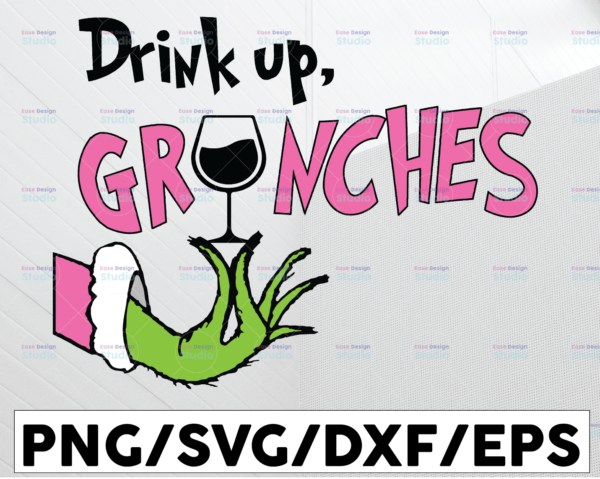 WTMETSY13012021 01 108 Vectorency Drink Up Grinches, Christmas SVG PNG DXF JPG DXF Digital Download