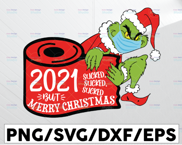 WTMETSY13012021 01 57 Vectorency 2021 Sucked Sucked SuckedChristmas Ornament Cut File for Silhouette and Cricut, Quarantine SVG, Merry Christmas, Grinch Quarantine Ornament Gift Christmas PNG, Quarantined 2021 PNG, Digital Print File