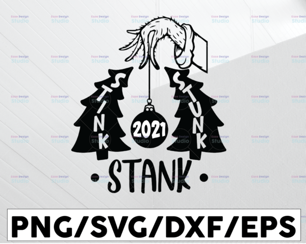 WTMETSY13012021 01 79 Vectorency 2021 Stink Stank Stunk SVG, Grinch Sublimation, Grinch Hand SVG, Cut Vector Christmas SVG Quarantined 2021 SVG