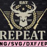 WTMETSY13012021 02 26 Vectorency Eat Sleep Hunt Repeat SVG, Printable Cut File, Hunting SVG, Hunting Decal SVG, Deer Head SVG