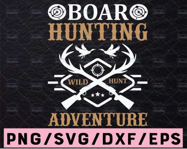 WTMETSY13012021 02 33 Vectorency Boar Hunting Wild Hunt Adventure SVG Deer Hunting SVG, American Hunter SVG, Hunting Gear