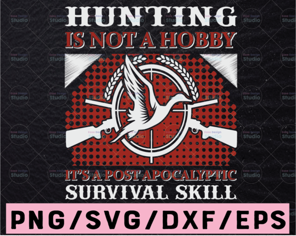 WTMETSY13012021 02 48 Vectorency Hunting Is Not A Hobby Hunting Quote SVG, Hunting Saying SVG, Hunting Cut File, Hunting Design SVG