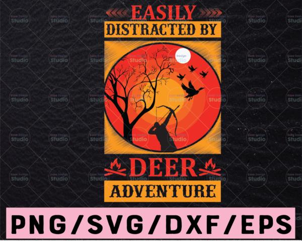 WTMETSY13012021 02 68 Vectorency Easily Distracted By Deer Adventure Svg, deer svg, hunting svg, hunt svg, deer head, deer hunting svg, hunting