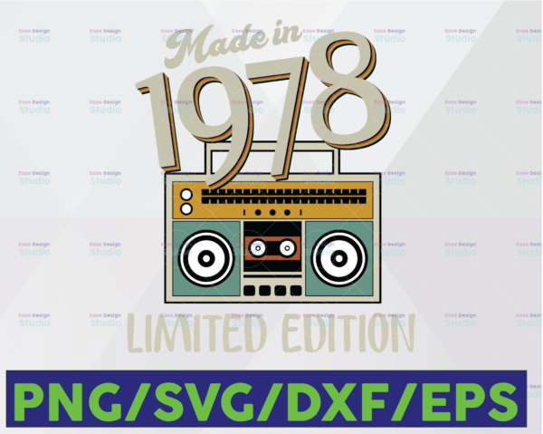 WTMETSY16122020 06 27 Vectorency Made In 1978 Limited Edition SVG Digital File Download Funny Retro Vintage Cassette Birthday Printable Sublimation Transfer PNG Digital File