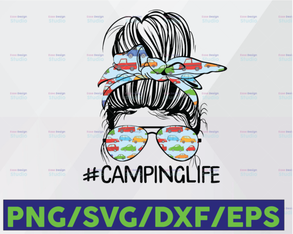 WTMETSY16122020 06 95 Vectorency Camping Life Messy Bun Hair Mother's Day Camping Lovers, 2021 Gift SVG, Camp Squad, Happy Camper SVG, Drunkest Bunch PNG