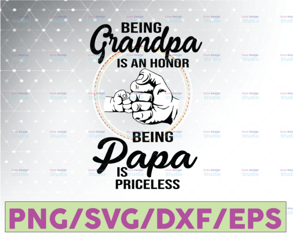 WTMETSY16122020 07 38 Vectorency Being Grandpa is an Honor Being Papa is Priceless SVG, Father's Day SVG, Grandpa and Papa SVG, Cricut Cameo, Cutting File, Clipart