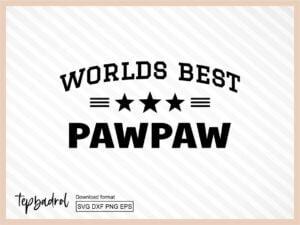 Worlds Best Pawpaw SVG