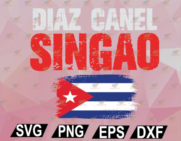 wtm web 02 49 Vectorency Diaz Canel Singao Cuba SVG, EPS, DXF, PNG, Digital
