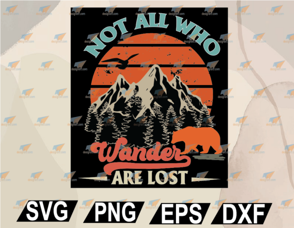wtm web 02 5 Vectorency Camping Not All Who Wander Are Lost SVG, PNG, EPS, DXF, Digital File