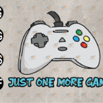 wtm web 03 86 Vectorency Just One More Game, Gift for Games Lovers PNG, Video Games PNG, Funny Gaming PNG, Console Game PNG, INSTANT DIGITAL DOWNLOAD