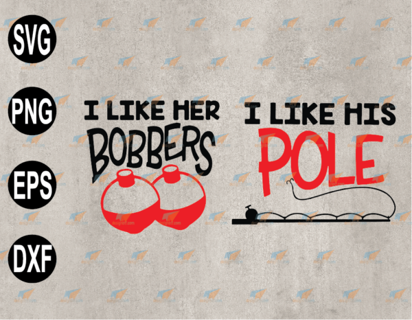 wtm web 03 88 Vectorency I Like Her Bobbers SVG, I Like His Pole SVG, Adults Matching SVG, Naughty SVG, EPS, PNG, DXF, Digital Download