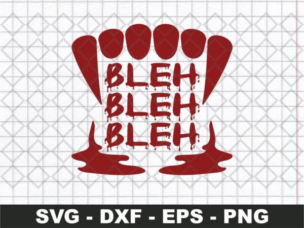 Bleh Dracula Teeth Blood
