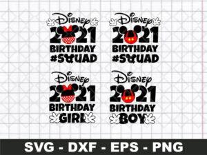 Disney Birthday Boy Girl Squad 2021 SVG