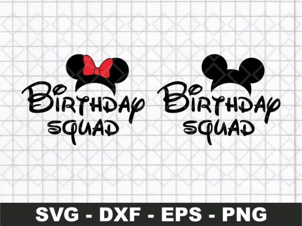 Disney Birthday Squad SVG