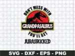 Don't Mess with GrandpaSaurus SVG