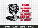 Fear does not exist in this dojo svg