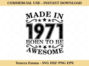 Made In 1971 Born To Be Awesome