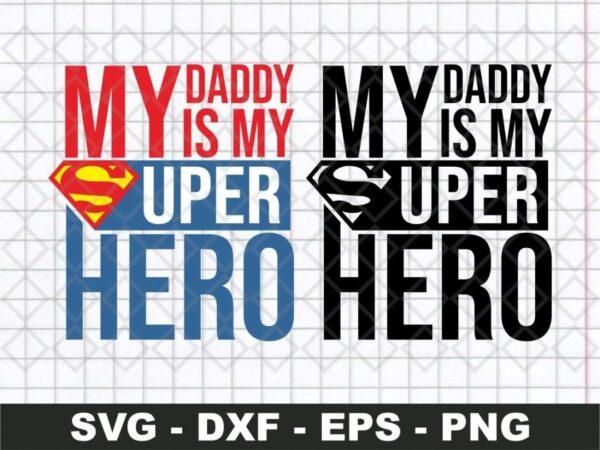 My Daddy is my Superhero Logo
