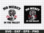 No Mercy In The Valley SVG - Cobra Kai