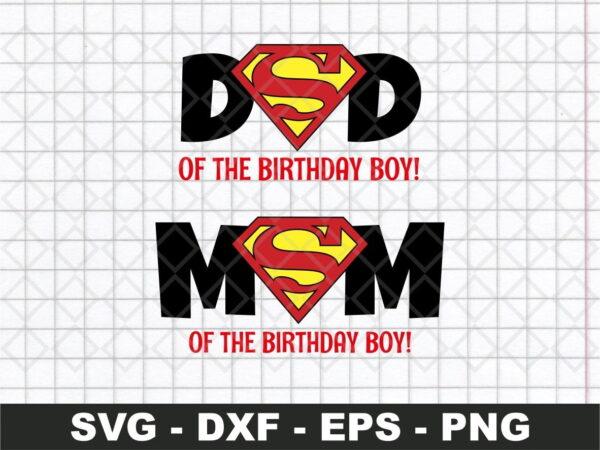 Superman Mom Dad Birthday Boy SVG jpg