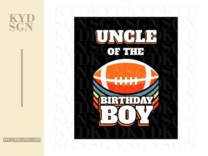 Uncle Of The Birthday Boy American Football svg