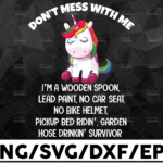 WTMETSY16122020 01 23 Vectorency Unicorns Don't Mess With Me SVG, I'm a Wooden Spun SVG, Funny Unicorn, Unicorn Lover SVG, Unicorn Gift, Digital Cut Files