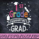 WTMETSY16122020 04 38 Vectorency 1st grade Graduation SVG Quarantine Gifts Senior 2021 Graduate Graduation svg,Graduation cricut,Senior 2021 svg
