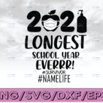 WTMETSY16122020 04 7 Vectorency Personalized Name The Longest School Year Ever Teacher 2021 SVG, Survivor SVG, Custom Name SVG, Day Of School SVG, Teacherlife SVG