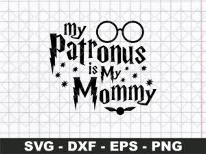 my patronus is my mommy svg