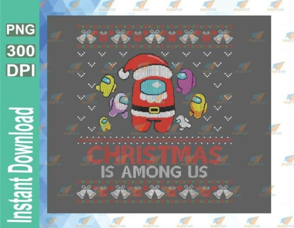 wtm 01 81 Vectorency Christmas Is Among Us Png, Santa Sus Png, Impostor Png, Among UsSVG File, Christmas Gifts
