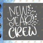 wtm 01 85 Vectorency New Year Crew SVG File New Years Eve SVG Files NYE SVG Files, New Year SVG File Group SVG File, New Year Crew SVG File