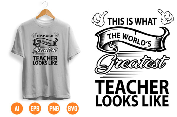 10 scaled Vectorency This is what the world's Greatest teacher look like SVG Teachers Cricut Files Silhouette Files English Teacher Gift