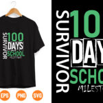 11 Vectorency 100th day of school svg, 100 days svg, Survived 100 days svg, svg, DXF, EPS, 100 days of school, svg, hundredth day, I'm a Survivor, survive