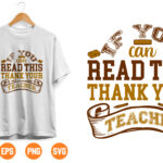 12 1 Vectorency If You Can Read This Thank A Teacher - SVG PDF PNG Jpg Dxf Eps - Welcome Silhouette- Cricut Compatible