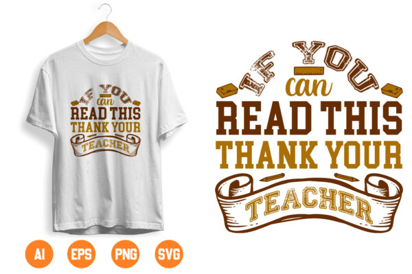 12 1 scaled Vectorency If You Can Read This Thank A Teacher - SVG PDF PNG Jpg Dxf Eps - Welcome Silhouette- Cricut Compatible